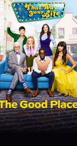 The Good Place - a show that gives perspective to life